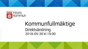 Höörs kommunfullmäktige, 30 maj 2018