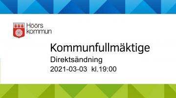 Höörs kommunfullmäktige, 3 mars 2021